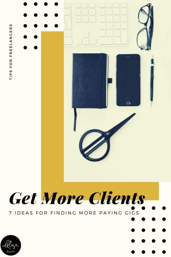 Get more clients fast with these seven ideas. I can't guarantee they'll work, but they've worked for me so at least it's a starting point.
