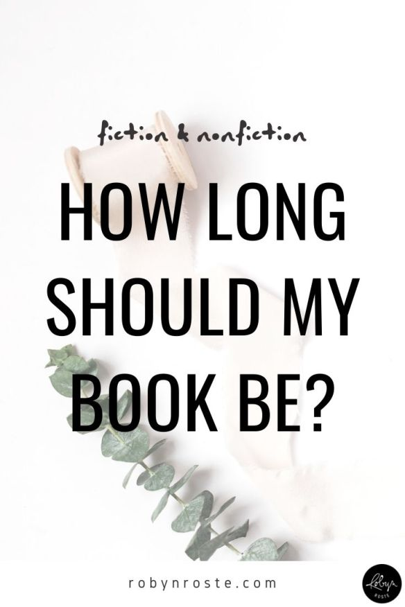 Have you ever asked how long should my book be? Many debut authors dive into their manuscript with little thought to structure, plot or word count.