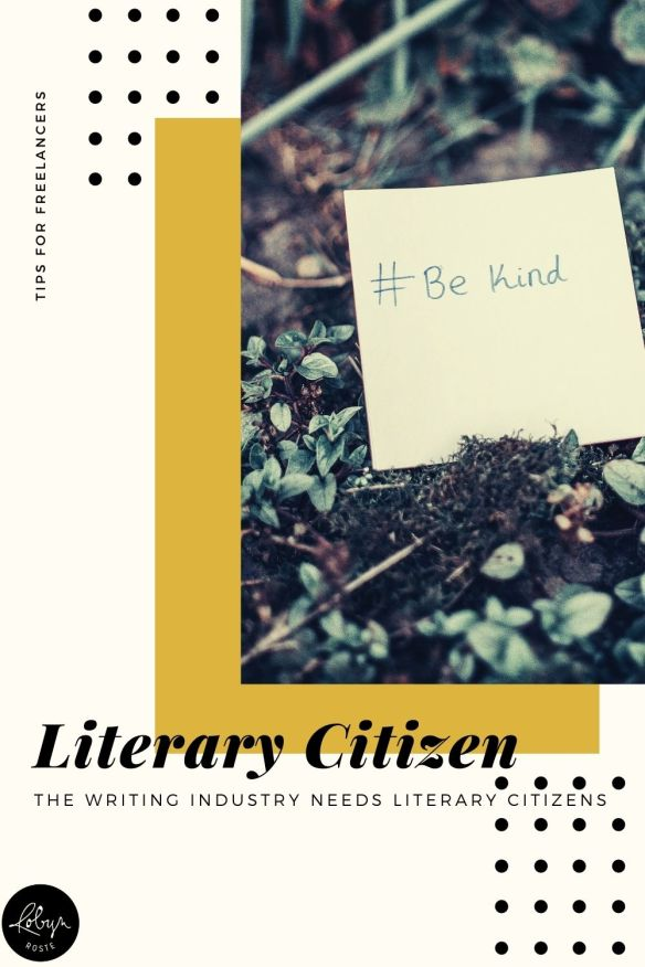 Literary citizenship is a fancy term for forming professional networking relationships. Maybe it's a jargony-industry term but it's a great tip for writers!