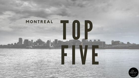 montreal top five