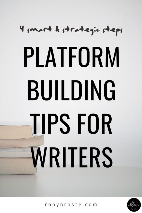 What are the most important things a writer can do to be smart and strategic about platform building (instead of being overwhelmed)? Great question!