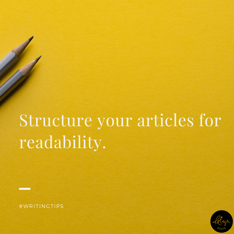 Structure your articles for readability