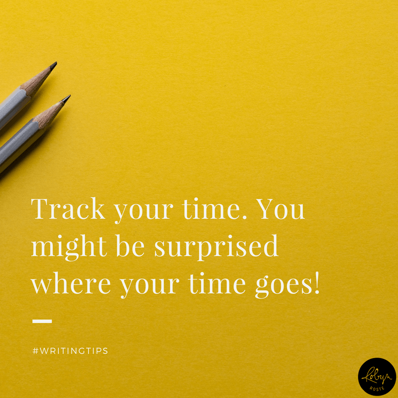 Track your time. You might be surprised where your time goes!