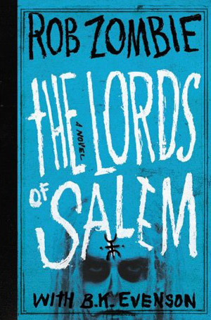 The Lords of Salem book by Rob Zombie