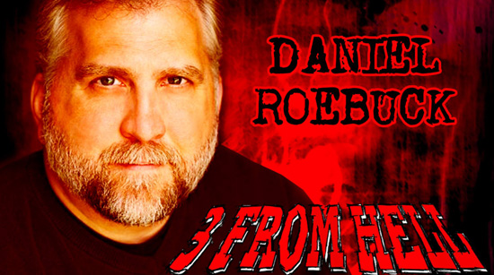 Daniel Roebuck 3 From Hell