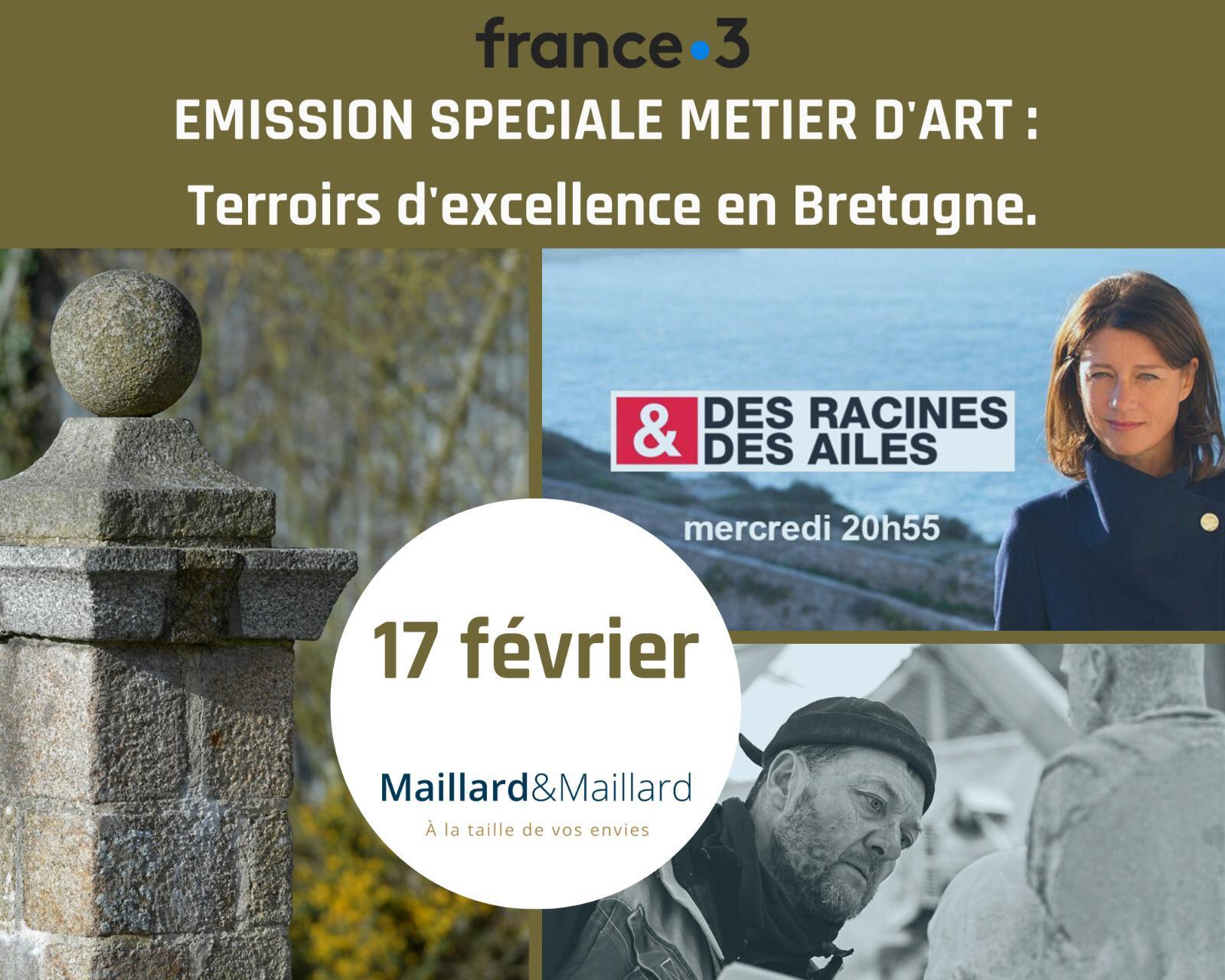 Des Racines et Des Ailes, émission spéciale Terroirs d'excellence en Bretagne