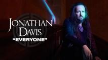 Jonathan Davis – Everyone