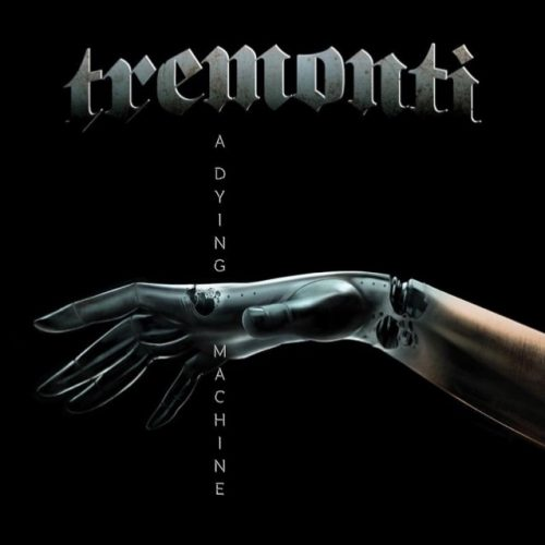 Tremonti sets release of 'A Dying Machine'