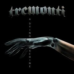 tremonti-a-dying-machine-album-cover