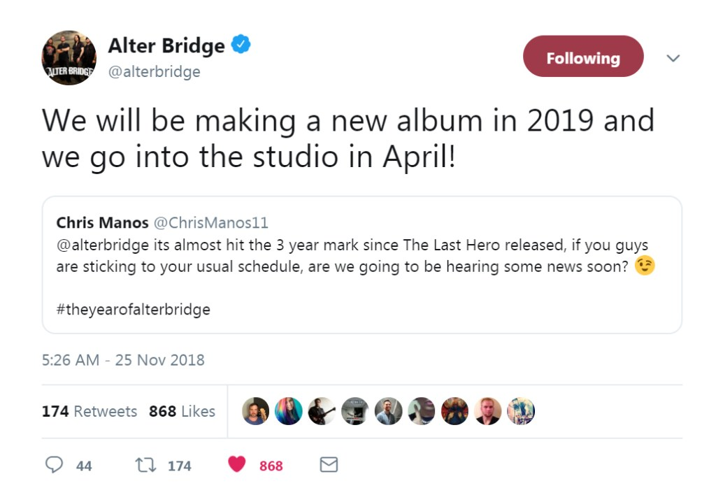 """Alter Bridge announced via Twitter, """"We will be making a new album in 2019 and we go into the studio in April!"""""""
