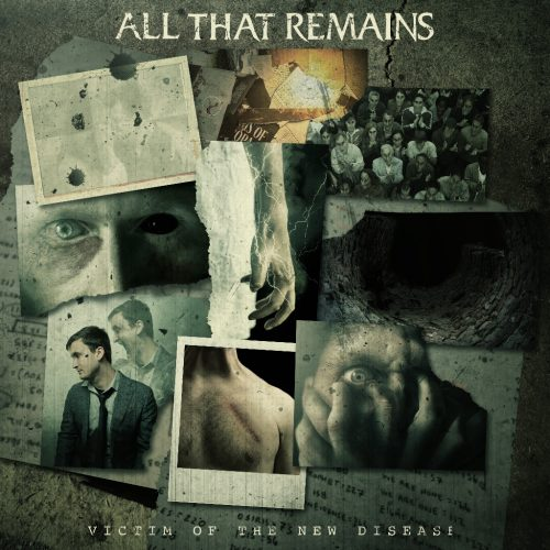 Album artwork for All That Remains new release 'Victim of the New Disease'.