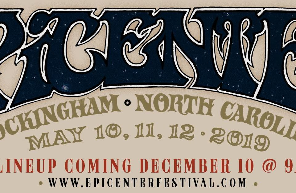 All new Carolina Epicenter Music Festival 2019 has been announced!