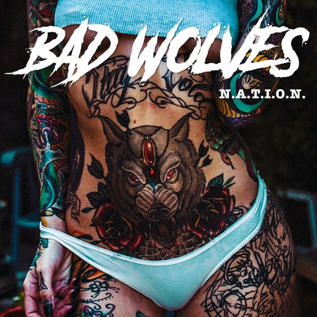 Bad Wolves release album cover and drop details for upcoming release 'N.A.T.I.O.N.'
