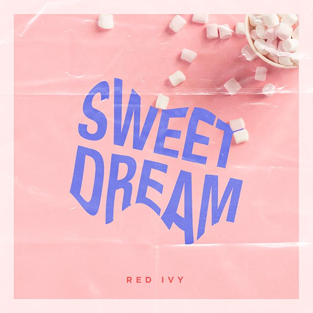 Red Ivy - Sweet Dream