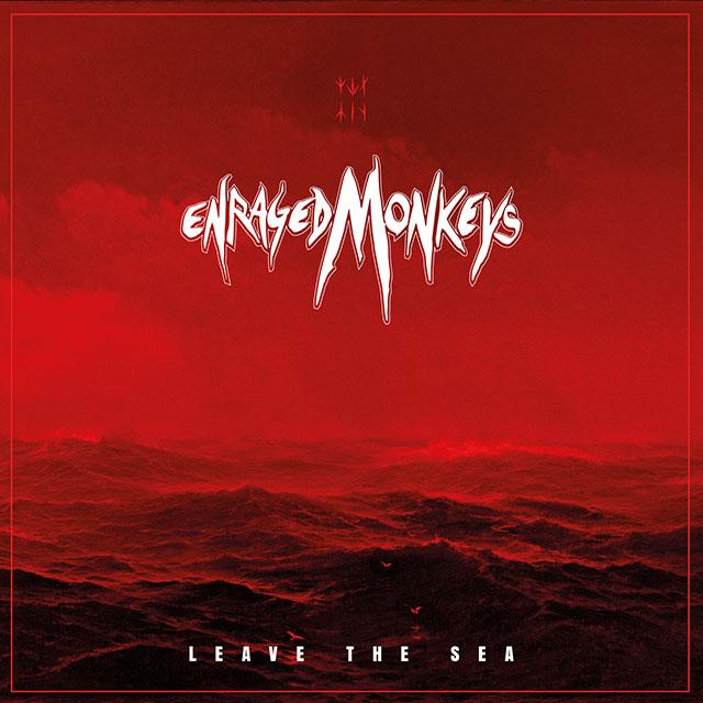 Enraged Monkey - Leave The Sea