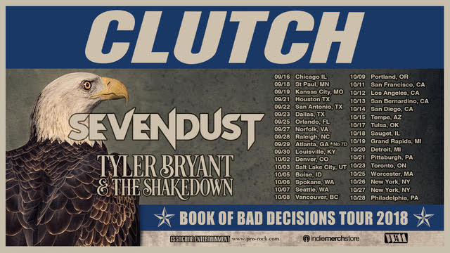 CLUTCH ANNOUNCE BOOK OF BAD DECISIONS TOUR DATES WITH SEVENDUST AND TYLER BRYAN & THE SHAKEDOWN