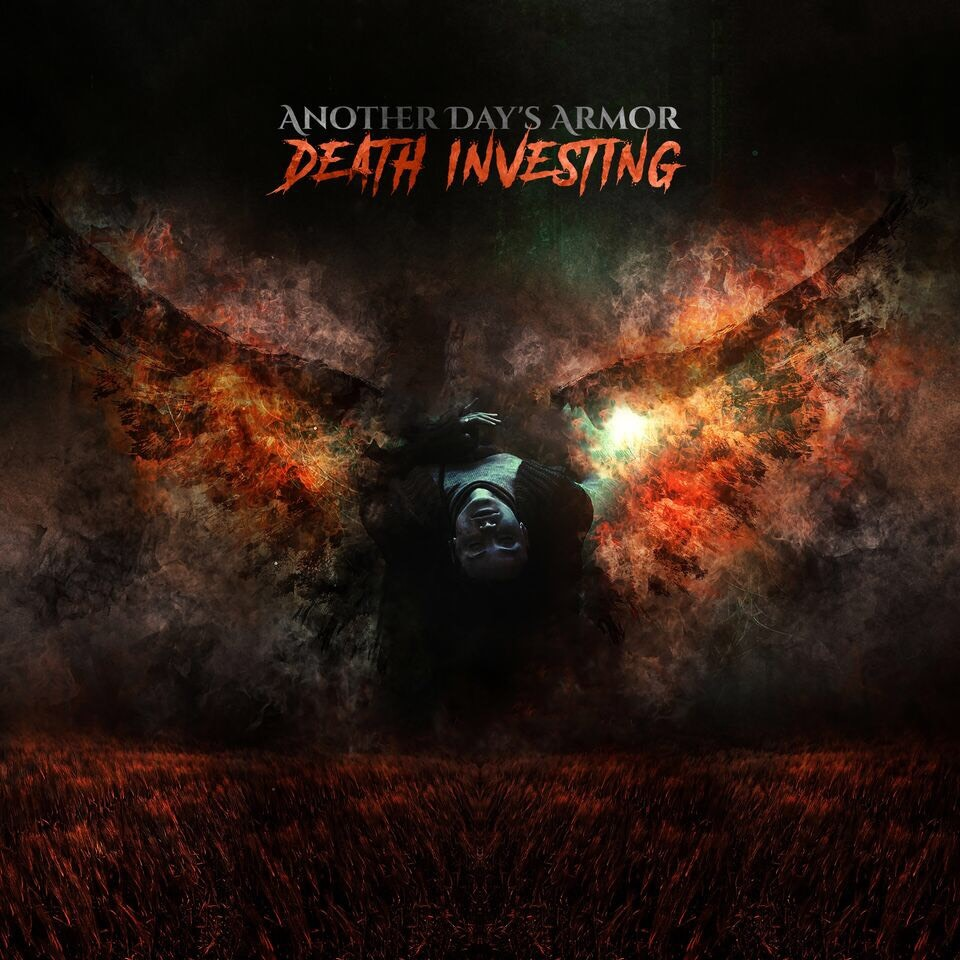 "ANOTHER DAY'S ARMOR Releases Official Music Video for ""Death Investing"""