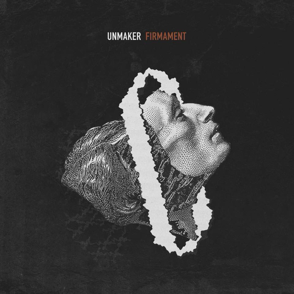 "Unmaker To Release Debut Album ""Firmament"" October 19th First Single Streaming Now!"