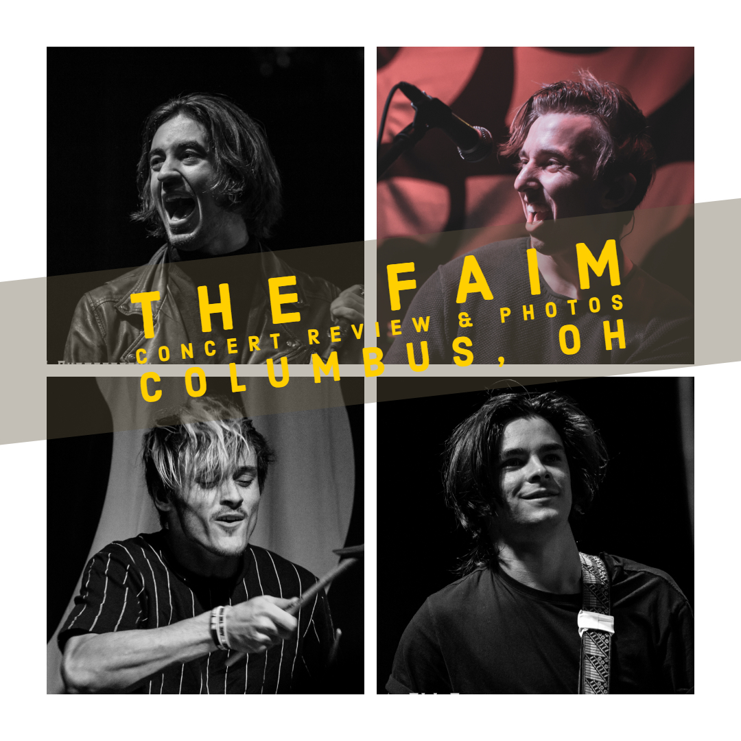 THE FAIM WERE FLAWLESS IN COLUMBUS, OHIO AND EARNED A TON OF NEW FANS