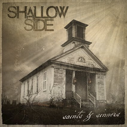 Shallow Side set for skyrocketing success with new full-length album Saints & Sinners OUT 3/29/19 - Album Review
