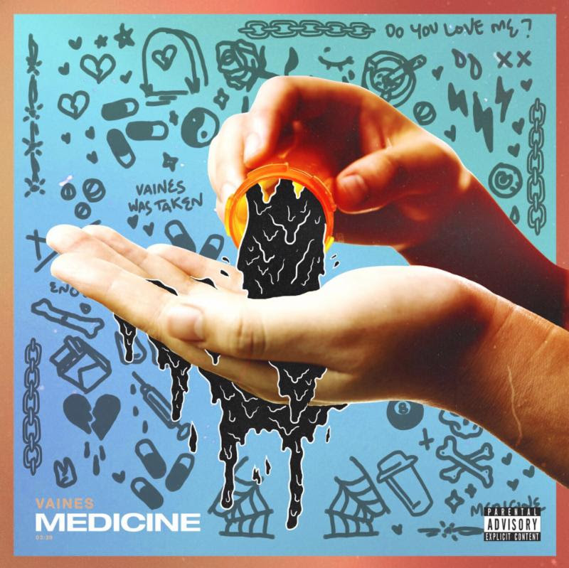 "VAINES Releases New Single ""Medicine"""