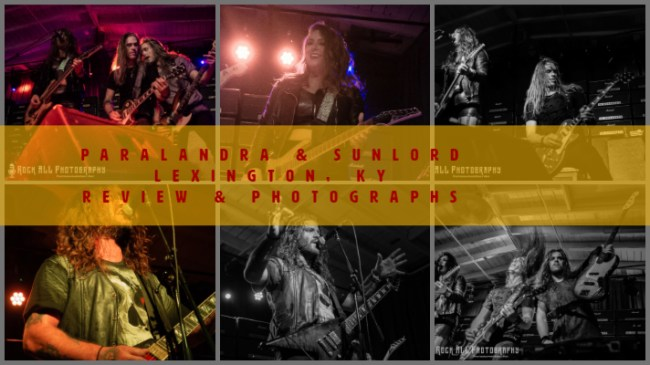 Review & Photos of Paralandra with Sunlord in Lexington, KY