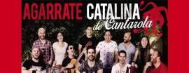 La murga Agarrate Catalina se presenta en el Teatro Bar de La Plata. Por localidades agotadas el 04 de febrero, hará una segunda función el martes 07.