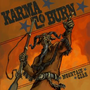 Karma-To-Burn-mountain-czar