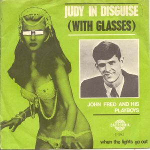 john-fred-and-his-playboy-band-judy-in-disguisewith-glasses-california