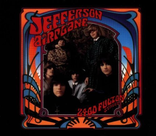 2400 Fulton Street by The Jefferson Airplane