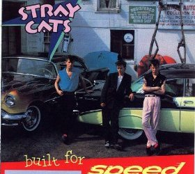 Built For Speed By The Stray Cats Album Cover Location