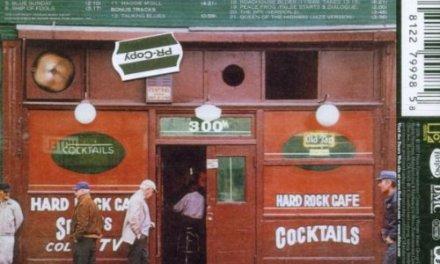 "The Original Hard Rock Cafe –  Where ""Morrison Hotel"" Album Back Cover Was Shot"