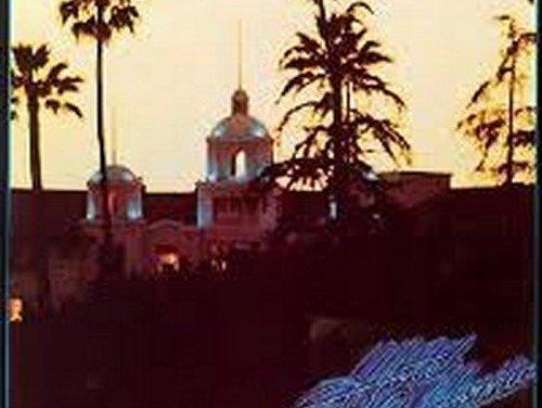 Hotel California By The Eagles Album Cover Location