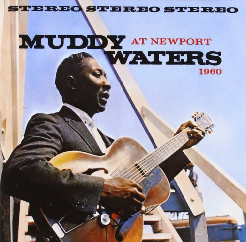 Newport 1960 by Muddy Waters