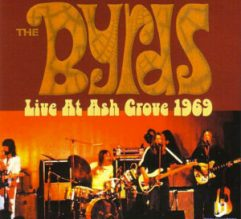 The Byrds Live At The Ash Grove