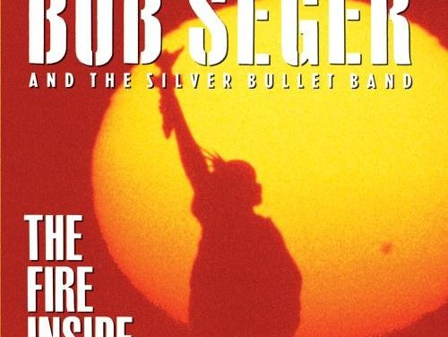 """""""The Fire Inside"""" By Bob Seger Album Cover Location"""