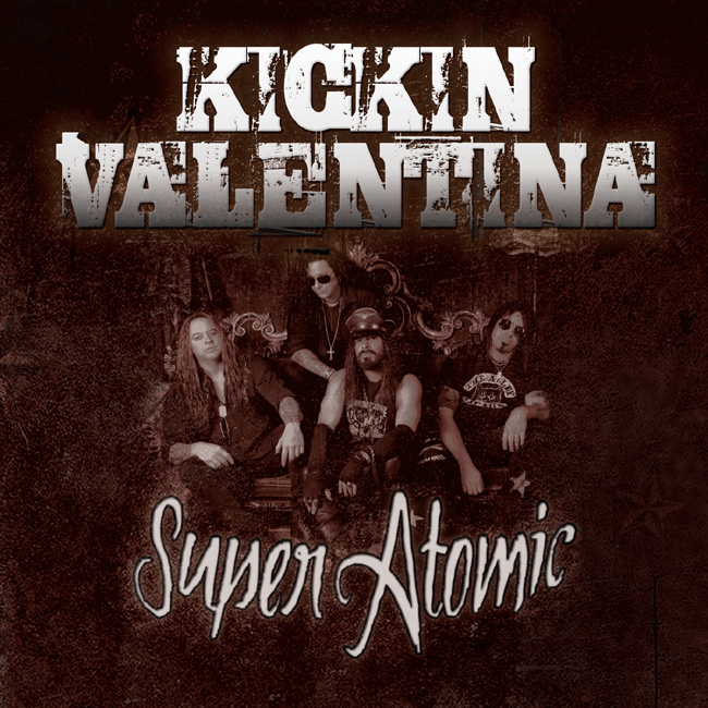 KICKIN VALENTINA - Super Atomic (2015)