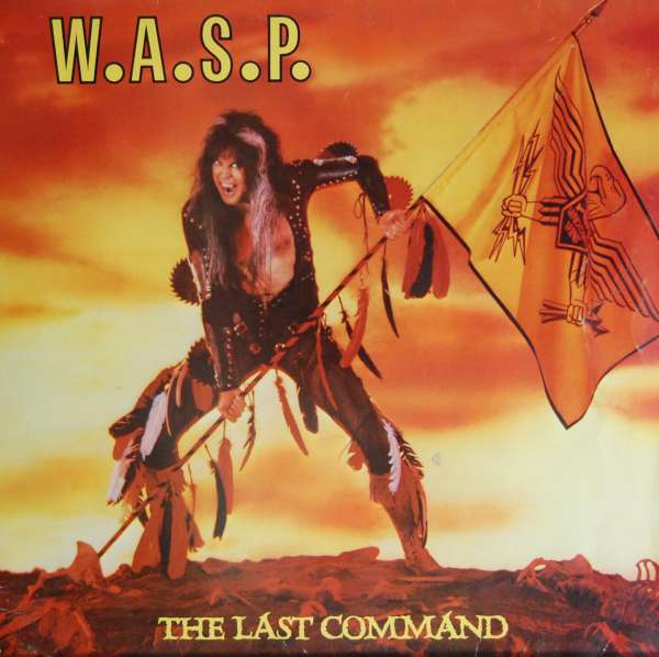 W.A.S.P - The Last command (1985)
