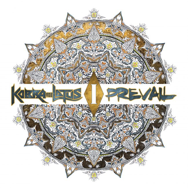 KOBRA AND THE LOTUS - Prevail I (2017)
