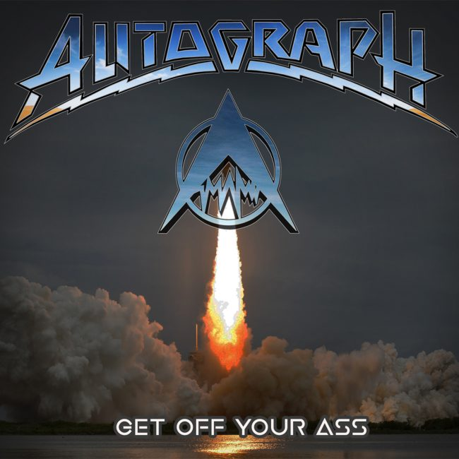 AUTOGRAPH – Get off your ass (2017)