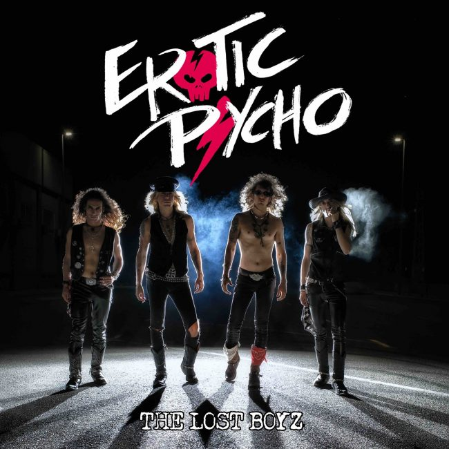 EROTIC PSYCHO - The lost boyz (2018)