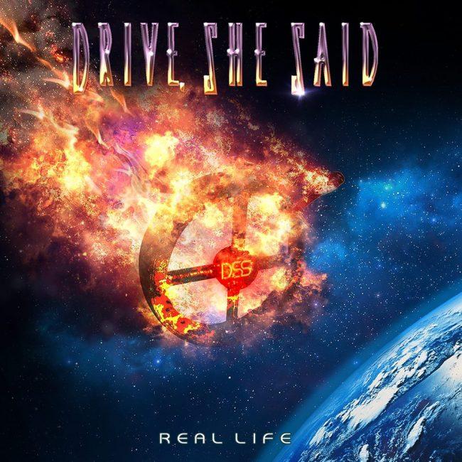 """DRIVE, SHE SAID - Reedición de """"Real life"""""""