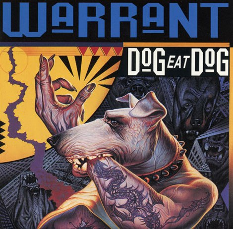 WARRANT - Dog eat dog (1992)