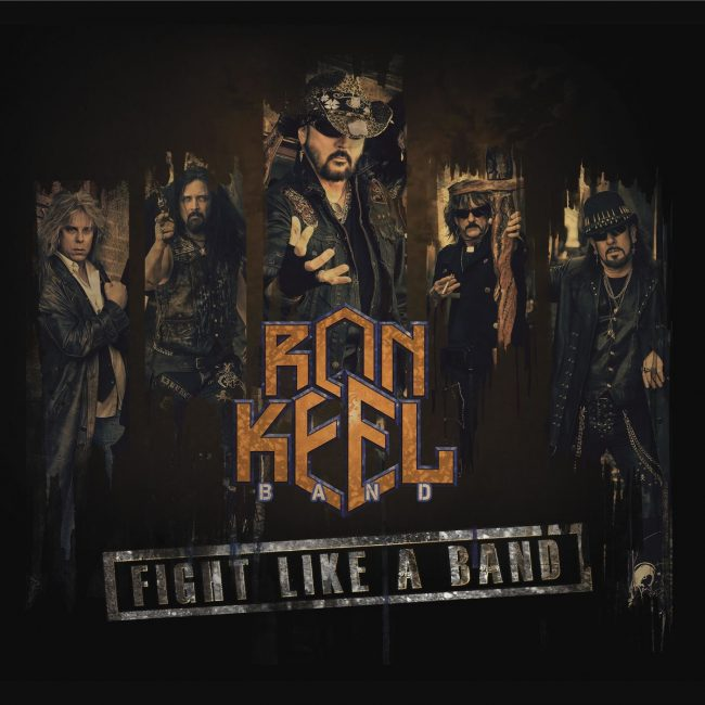 RON KEEL BAND - Fight like a band (2019) review