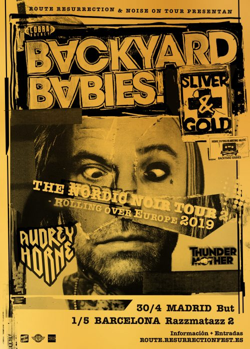 BACKYARD BABIES, AUDREY HORNE y THUNDERMOTHER en concierto!