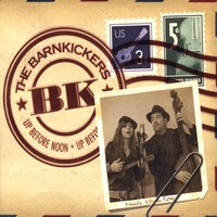Barnkickers-Up Before Noon