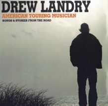 Drew Landry_American Touring Musician