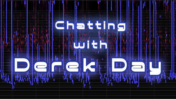 Chatting with Derek Day