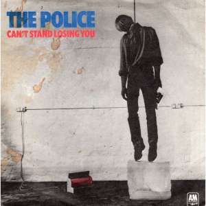 Police Cant stand losing you