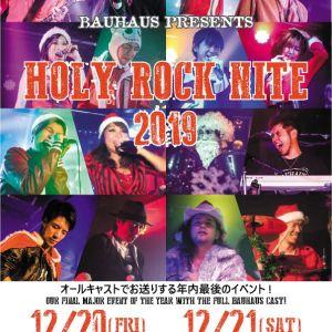 12/20(Fri),12/21(Sat)Holy Rock Nite 2019